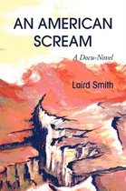An American Scream