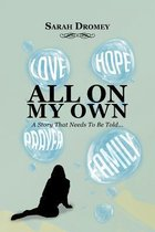 All On My Own