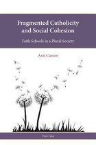 Fragmented Catholicity and Social Cohesion