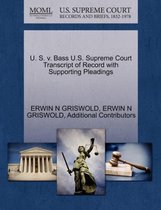 U. S. V. Bass U.S. Supreme Court Transcript of Record with Supporting Pleadings