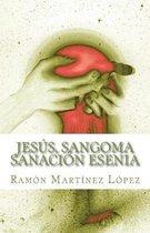 Jesus, Sangoma Sanacion Esenia