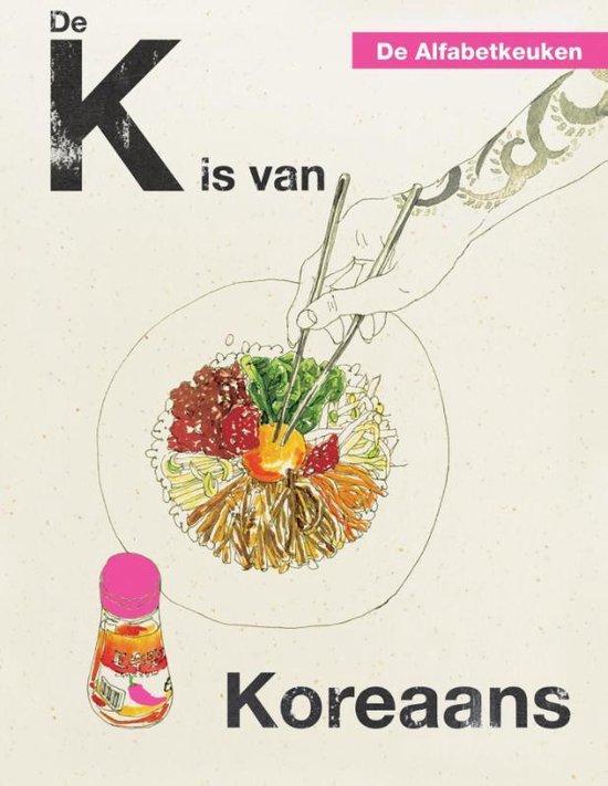 De Alfabetkeuken - De K is van Koreaans - Rukmini Iyer |