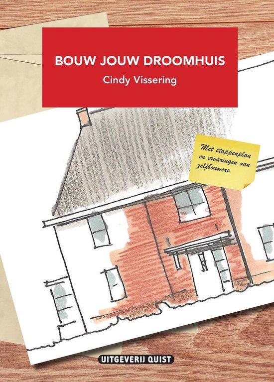 Bouw jouw droomhuis - Cindy Vissering   Fthsonline.com