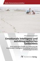 Emotionale Intelligenz Und Autobiographisches Gedachtnis