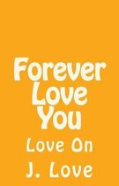 Forever Love You