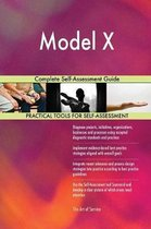 Model X Complete Self-Assessment Guide