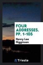 Four Addresses. Pp. 1-105