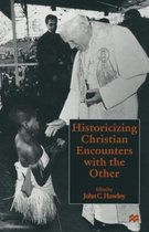 Historicizing Christian Encounters with the Other