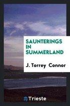 Saunterings in Summerland
