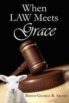 When Law Meets Grace