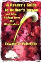 A Reader's Guide to Author's Jargon and Other Ravings from the Blogosphere