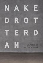 Naked Rotterdam - A Tribute To Greg Friedler