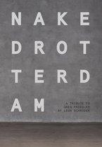 Naked Rotterdam - A Tribute To Greg Friedler