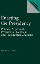 Enacting the Presidency