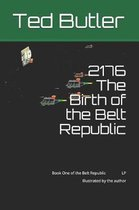 2176 the Birth of the Belt Republic