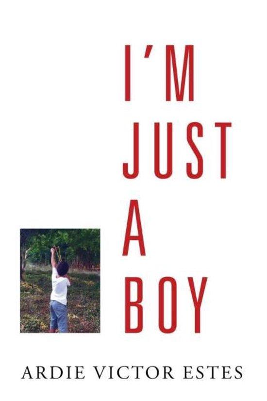 I'm Just a Boy