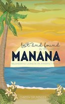 Lost and Found in the Land of Manana