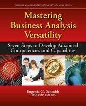 Mastering Business Analysis Versatility