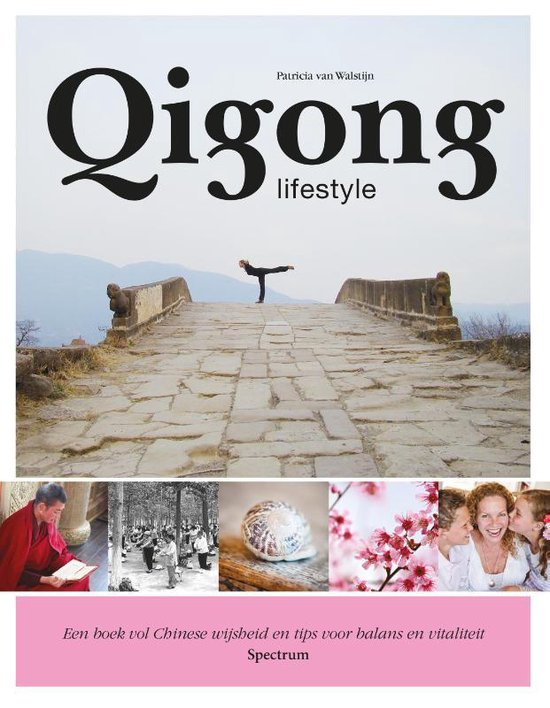 Boek cover Qigong lifestyle van Patricia van Walstijn (Paperback)