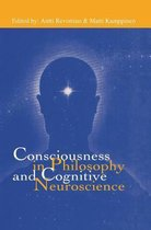 Consciousness in Philosophy and Cognitive Neuroscience