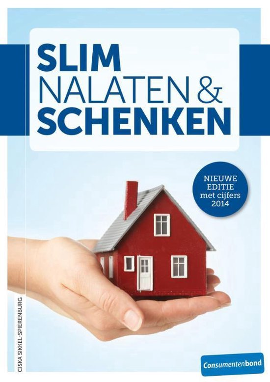 Slim nalaten en schenken - Ciska Sikkel-Spierenburg  