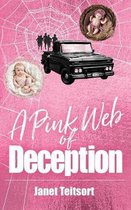 A Pink Web of Deception