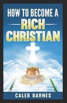 How to Become a Rich Christian