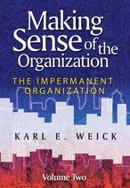 Making Sense of the Organization, Volume 2