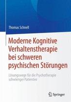 Moderne Kognitive Verhaltenstherapie Bei Schweren Psychischen Stoerungen