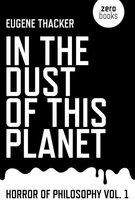 In the Dust of This Planet - Horror of Philosophy vol. 1