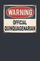 Warning Official Quinquagenarian