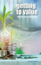 Getting to Value