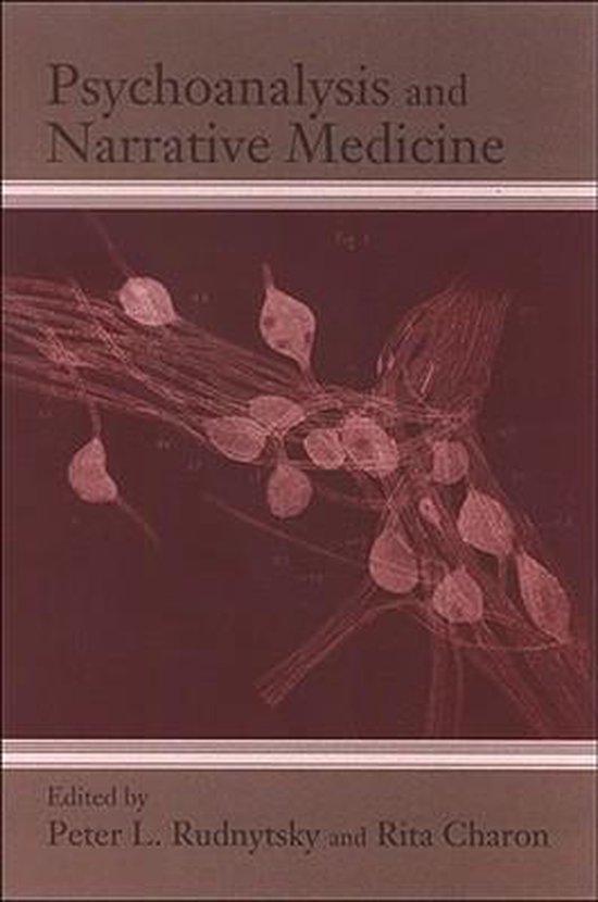 Psychoanalysis and Narrative Medicine