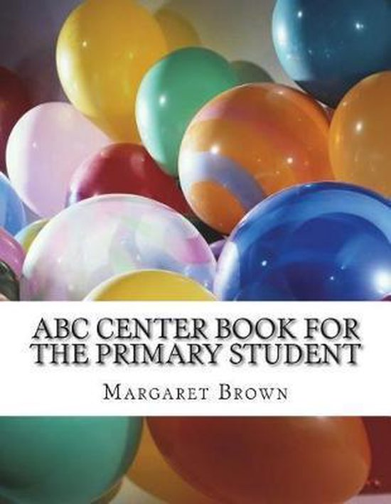 ABC Center Book for the Primary Student