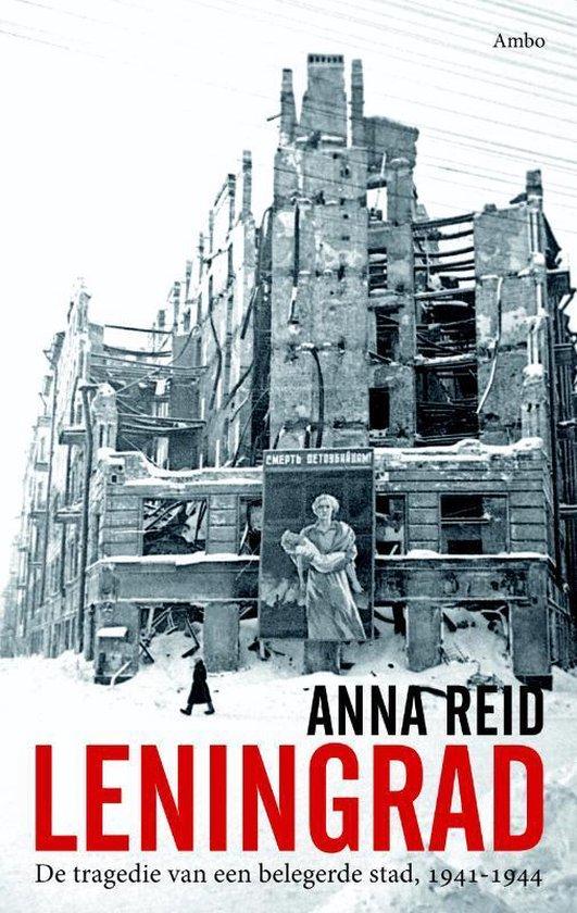 Leningrad - Anna Reid |