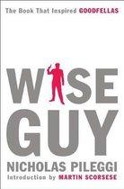 Boek cover Wise Guy van Nicholas Pileggi (Paperback)