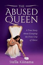 The abused queen