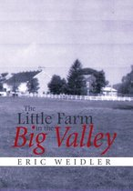 The Little Farm in the Big Valley