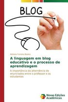 A Linguagem Em Blog Educativo E O Processo de Aprendizagem