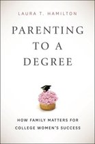 Parenting to a Degree