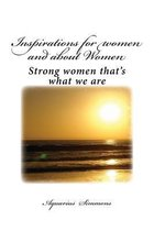 Inspirations for Woman and about Woman