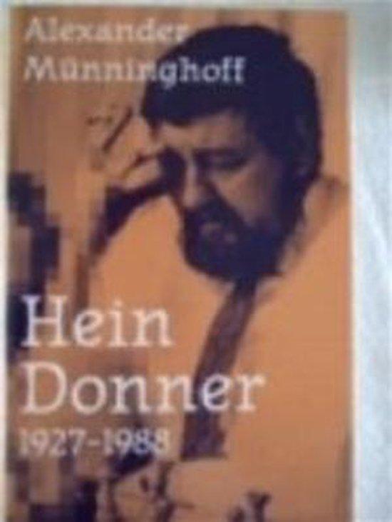 Boek cover Hein donner 1927-1988 van Alexander Münninghoff (Paperback)