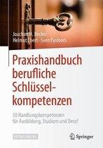 Praxishandbuch Berufliche Schlusselkompetenzen