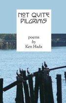 Not Quite Pilgrims