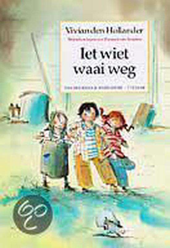 Iet Wiet Waai Weg - Vivian den Hollander |