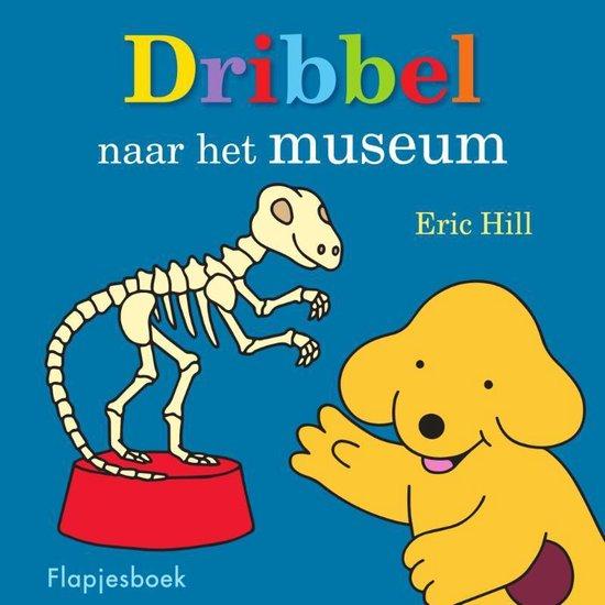 Dribbel - Dribbel naar het museum - Eric Hill |