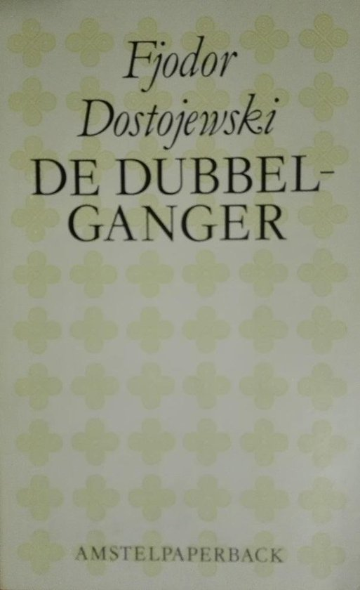 De dubbelganger - Fjödor Dostojewski  