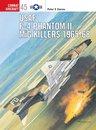 Boek cover USAF F-4 Phantom II MiG Killers 1965–68 van Peter E. Davies (Onbekend)