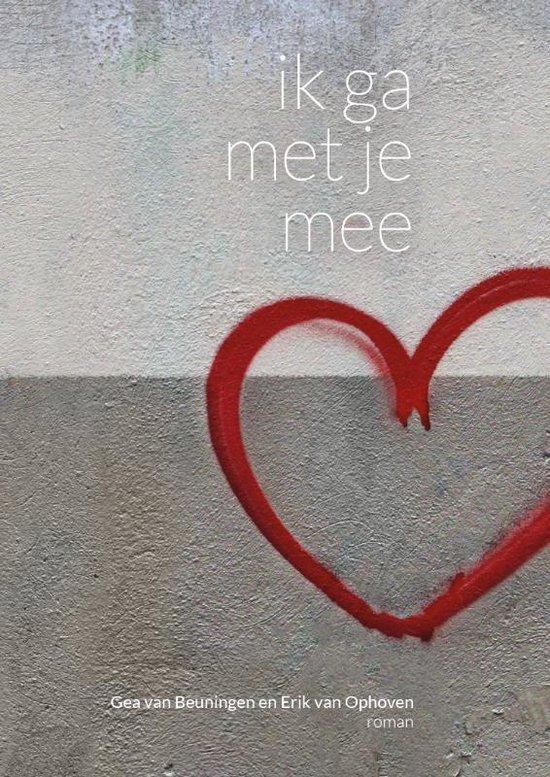 Ik ga met je mee - Gea van Beuningen | Fthsonline.com