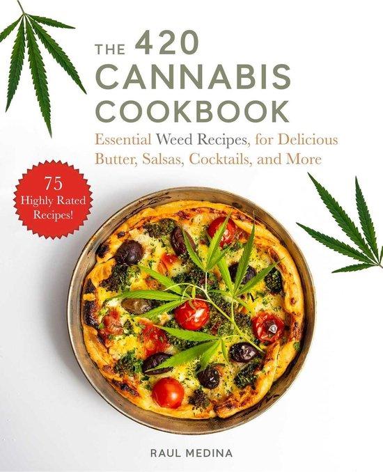 Boek cover The 420 Cannabis Cookbook van Raul Medina (Onbekend)